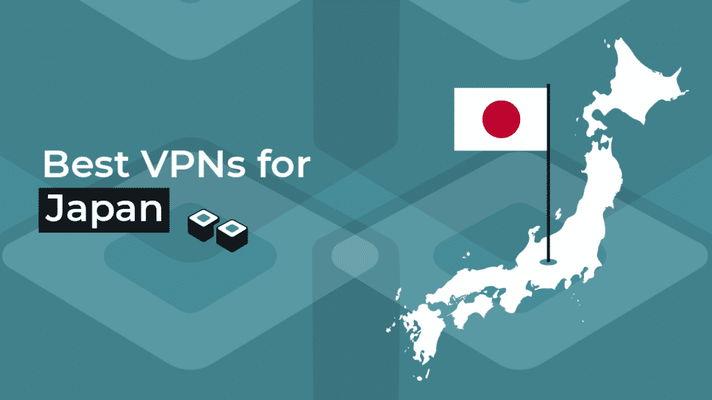 Test of VPNs for Japan